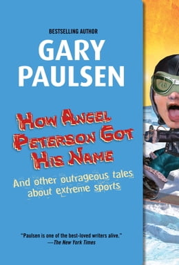 Book How Angel Peterson Got His Name by Gary Paulsen