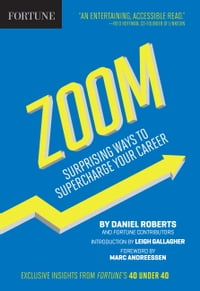 Fortune Zoom: Surprising Ways to Supercharge Your Career