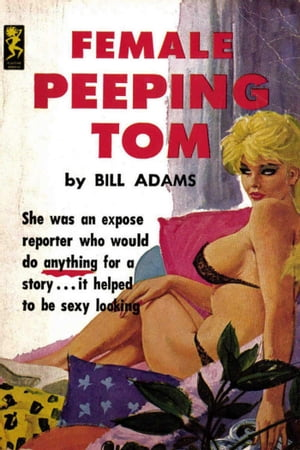 Female Peeping Tom by Bill Adams