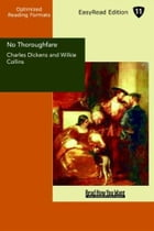 No Thoroughfare by Charles Dickens And Wilkie Collins