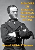 Memoirs Of General Sherman - 2nd. Edition, Revised And Corrected [Illustrated - 2 Volumes In One] 9997f4b6-f3b3-4371-b290-b2cd5794eedb