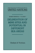 Delineation of Mine-Sites and Potential in Different Sea Areas by Jean-Pierre Lévy