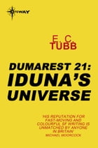 Iduna's Universe: The Dumarest Saga Book 21 by E.C. Tubb