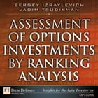 Assessment of Options Investments by Ranking Analysis by Sergey Izraylevich Ph.D.
