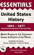 United States History: 1841 to 1877 Essentials