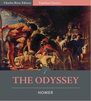 Timeless Classics: The Odyssey (Illustrated) by Homer