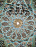 An Enlightening Commentary Into the Light of the Holy Qur'an Vol. 2 by From Surah al-Baqarah Robinson
