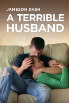 A Terrible Husband by Jameson Dash