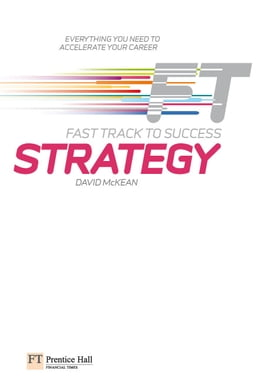 Book Strategy: Fast Track to Success: Fast Track to Success ePub eBook by David McKean