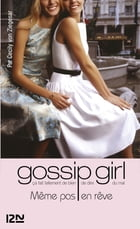 Gossip Girl T9 by Marianne THIRIOUX-ROUMY