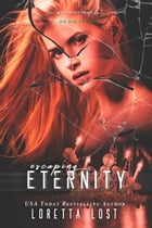 End of Eternity 4: Escaping Eternity by Loretta Lost