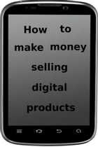 How to make money selling digital products by adel laida