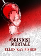 Brindisi mortale by Ellen Kay Fisher