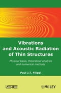 Vibrations and Acoustic Radiation of Thin Structures 76bfac46-6bb9-456e-802d-560526c94e3a