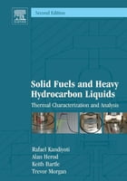 Solid Fuels and Heavy Hydrocarbon Liquids: Thermal Characterization and Analysis: Thermal…