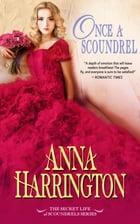 Once a Scoundrel by Anna Harrington