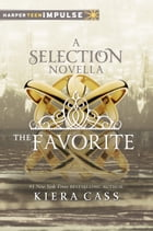 The Favorite by Kiera Cass