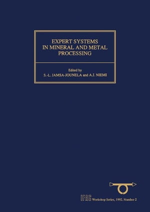 Expert Systems in Mineral and Metal Processing: Proceedings of the IFAC Workshop,  Espoo,  Finland,  26-28 August 1991