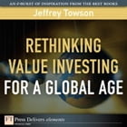 Rethinking Value Investing for a Global Age by Jeffrey Towson