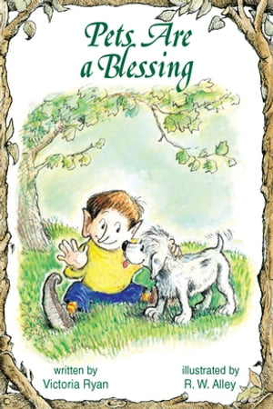 Pets Are a Blessing by Victoria Ryan