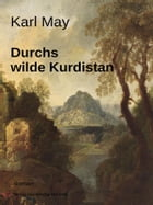 Durchs wilde Kurdistan by Karl May