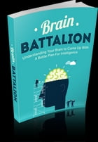 Brain Battalion by Anonymous
