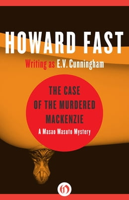 Book The Case of the Murdered Mackenzie by Howard Fast