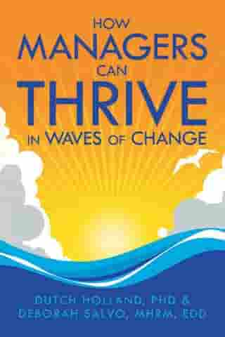 How Managers Can Thrive in Waves of Change