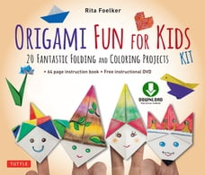 Origami Fun for Kids Ebook: 20 Fantastic Folding and Coloring Projects: Origami Book, Fun & Easy…