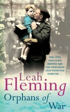 Orphans of War by Leah Fleming
