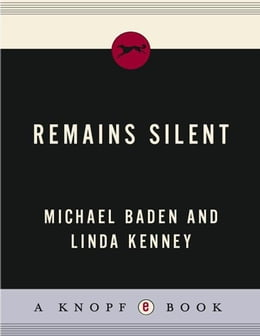 Book Remains Silent by Michael Baden