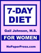 7-Day Diet for Women by Gail Johnson