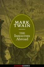 The Innocents Abroad (Diversion Illustrated Classics) by Mark Twain