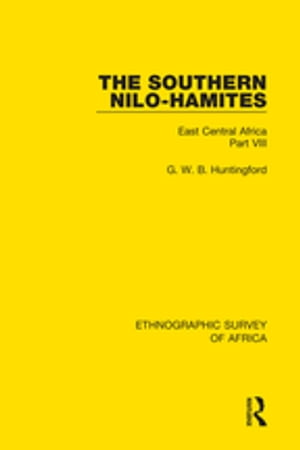 The Southern Nilo-Hamites East Central Africa Part VIII