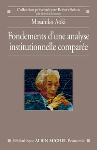 Fondements d'une analyse institutionnelle comparée