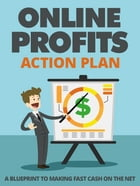 Online Profits Action Plan by Anonymous