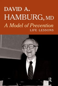 A Model of Prevention: Life Lessons