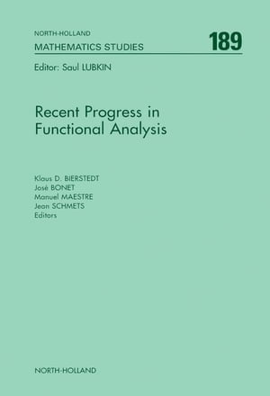 Recent Progress in Functional Analysis