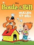 Boule et Bill - Tome 5 - Bulles et Bill by Jean Roba
