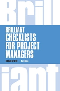 Brilliant Checklists for Project Managers revised 2nd edn