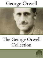 The George Orwell Collection by George Orwell
