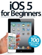 iOS 5 for Beginners by Imagine Publishing