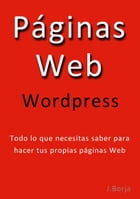 Páginas Web Wordpress by Jose Borja