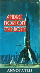 Star Born (Annotated) by Andre Norton