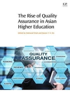 The Rise of Quality Assurance in Asian Higher Education by Mahsood Shah