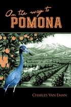 On The Way To Pomona by Charles Van Eman