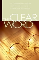 The Clear Word by Jack J. Blanco