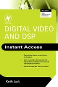 Digital Video and DSP: Instant Access (Engineering Technology) photo