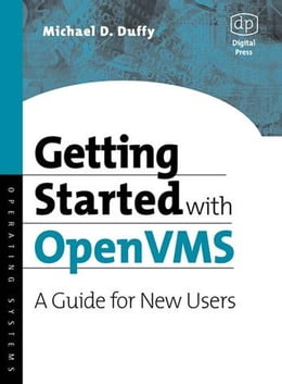 Book Getting Started with OpenVMS: A Guide for New Users by Duffy, Michael D