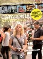 Catalonia Movie Walks by Eugeni Osácar